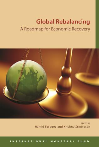 Cover image for the book Global Rebalancing: A Roadmap For Economic Recovery