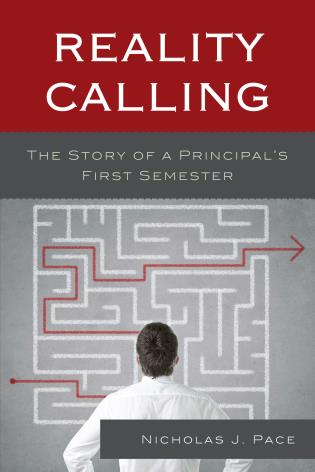 Cover image for the book Reality Calling: The Story of a Principal's First Semester