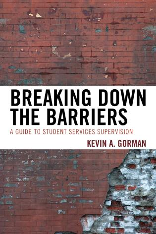 Cover image for the book Breaking Down the Barriers: A Guide to Student Services Supervision