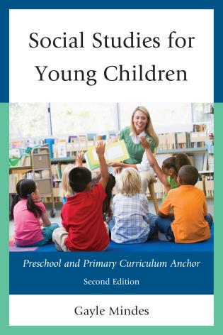 Cover image for the book Social Studies for Young Children: Preschool and Primary Curriculum Anchor, 2nd Edition