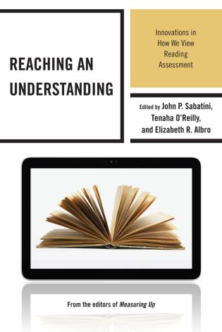 Cover image for the book Reaching an Understanding: Innovations in How We View Reading Assessment