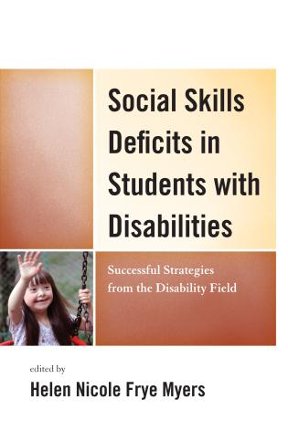 Cover image for the book Social Skills Deficits in Students with Disabilities: Successful Strategies from the Disabilities Field