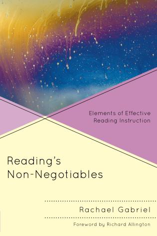 Cover image for the book Reading's Non-Negotiables: Elements of Effective Reading Instruction