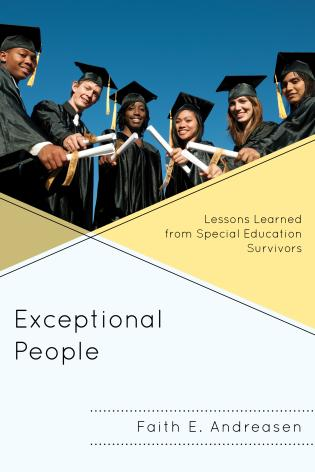 Cover image for the book Exceptional People: Lessons Learned from Special Education Survivors