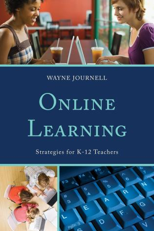 Cover image for the book Online Learning: Strategies for K-12 Teachers