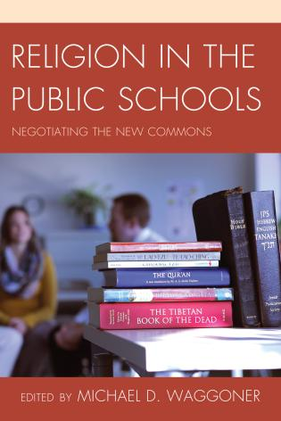 Cover image for the book Religion in the Public Schools: Negotiating the New Commons