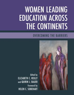 Cover image for the book Women Leading Education across the Continents: Overcoming the Barriers