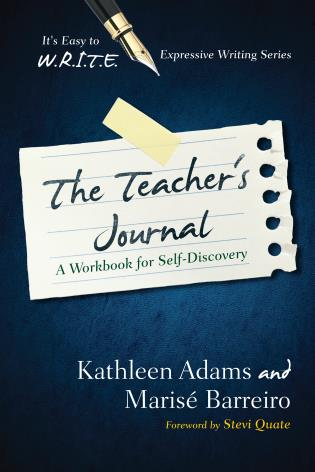 Cover image for the book The Teacher's Journal: A Workbook for Self -Discovery