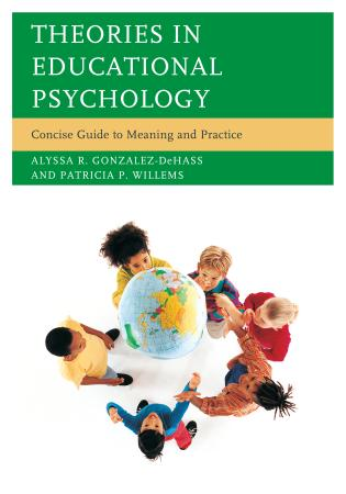 Cover image for the book Theories in Educational Psychology: Concise Guide to Meaning and Practice