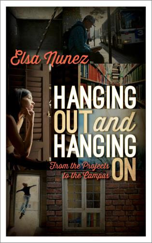 Cover image for the book Hanging Out and Hanging On: From the Projects to the Campus