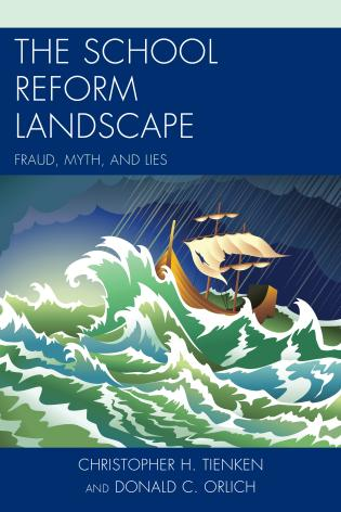 Cover image for the book The School Reform Landscape: Fraud, Myth, and Lies