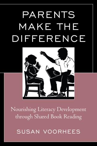 Cover image for the book Parents Make the Difference: Nourishing Literacy Development through Shared Book Reading