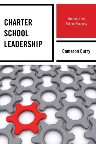 Cover image for the book Charter School Leadership: Elements for School Success