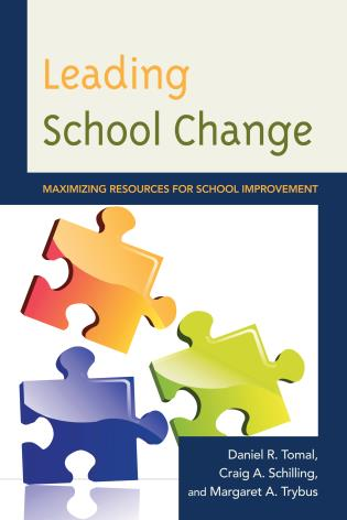 Cover image for the book Leading School Change: Maximizing Resources for School Improvement