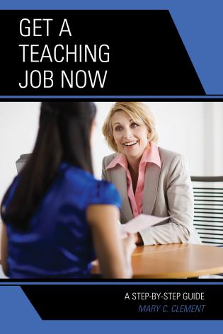 Cover image for the book Get a Teaching Job NOW: A Step-by-Step Guide
