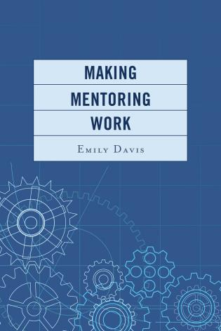 Cover image for the book Making Mentoring Work
