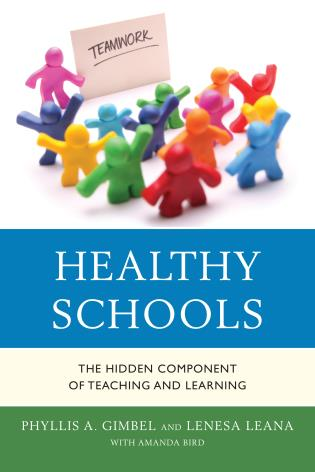 Cover image for the book Healthy Schools: The Hidden Component of Teaching and Learning