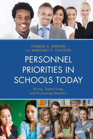 Cover image for the book Personnel Priorities in Schools Today: Hiring, Supervising, and Evaluating Teachers
