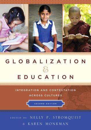 Cover image for the book Globalization and Education: Integration and Contestation across Cultures, 2nd Edition