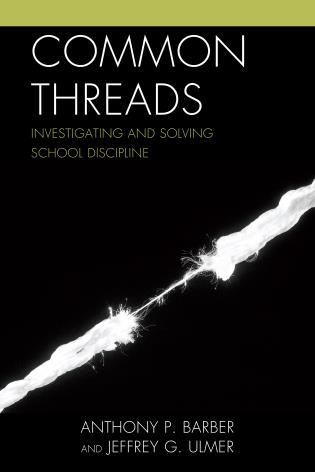 Cover image for the book Common Threads: Investigating and Solving School Discipline