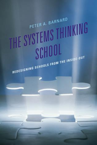 Cover image for the book The Systems Thinking School: Redesigning Schools from the Inside-Out