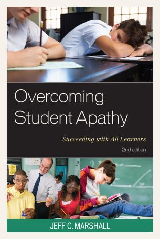 Cover image for the book Overcoming Student Apathy: Succeeding with All Learners, 2nd Edition