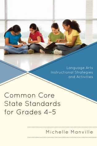 Common Core State Standards For Grades 4 5 Language Arts