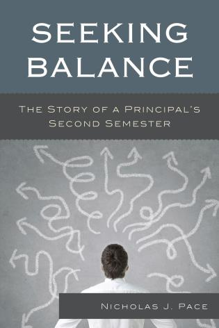 Cover image for the book Seeking Balance: The Story of a Principal's Second Semester