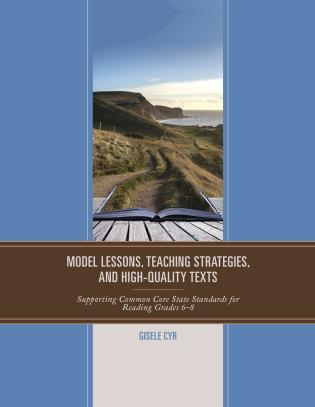 Model Lessons Teaching Strategies And High Quality Texts