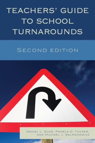 Cover image for the book Teachers' Guide to School Turnarounds, Second Edition
