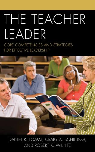 Cover image for the book The Teacher Leader: Core Competencies and Strategies for Effective Leadership