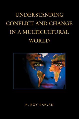 Cover image for the book Understanding Conflict and Change in a Multicultural World