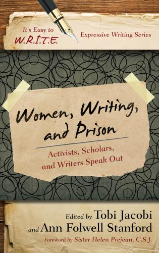 Cover image for the book Women, Writing, and Prison: Activists, Scholars, and Writers Speak Out