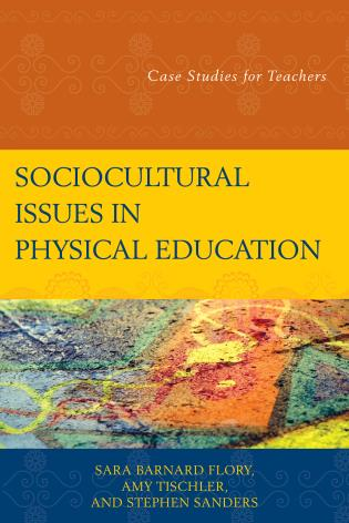 Cover image for the book Sociocultural Issues in Physical Education: Case Studies for Teachers