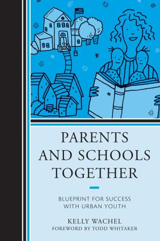 Cover image for the book Parents and Schools Together: Blueprint for Success with Urban Youth