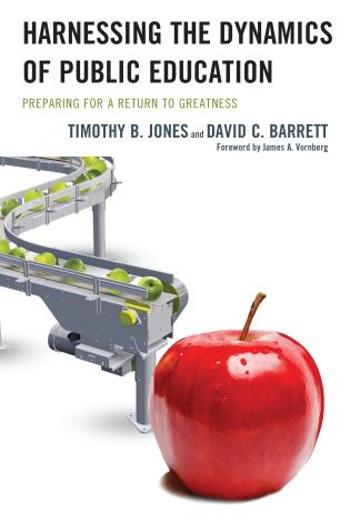 Cover image for the book Harnessing The Dynamics of Public Education: Preparing for a Return to Greatness