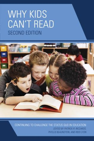 Cover image for the book Why Kids Can't Read: Continuing to Challenge the Status Quo in Education, 2nd Edition