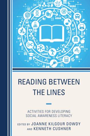 Cover image for the book Reading Between the Lines: Activities for Developing Social Awareness Literacy