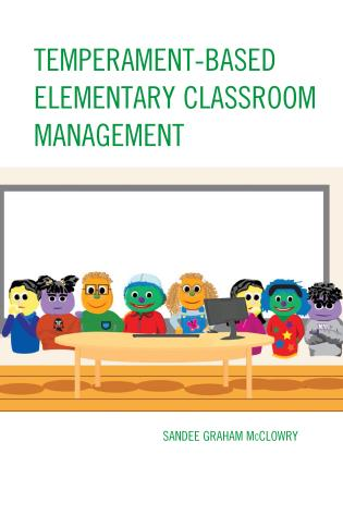 Cover image for the book Temperament-Based Elementary Classroom Management