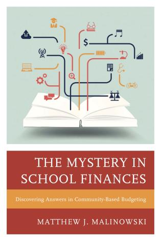 Cover image for the book The Mystery in School Finances: Discovering Answers in Community-Based Budgeting