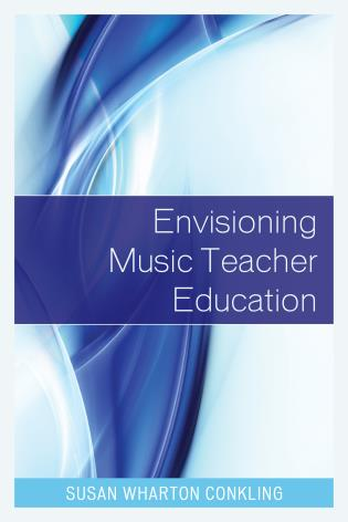 Cover image for the book Envisioning Music Teacher Education
