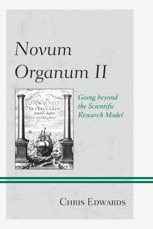 Cover image for the book Novum Organum II: Going beyond the Scientific Research Model