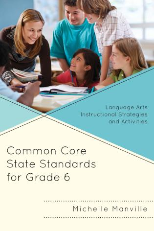 Common Core State Standards For Grade 6 Language Arts Instructional