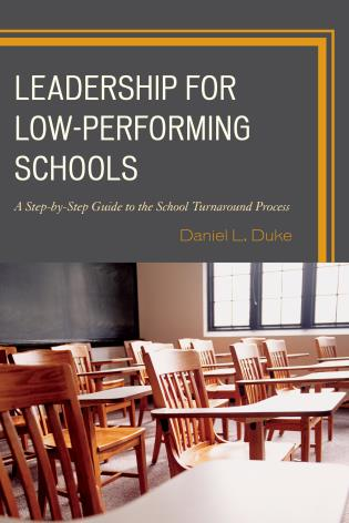 Cover image for the book Leadership for Low-Performing Schools: A Step-by-Step Guide to the School Turnaround Process