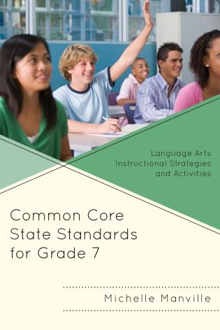 Common Core State Standards For Grade 7 Language Arts Instructional