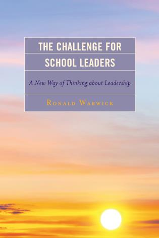Cover image for the book The Challenge for School Leaders: A New Way of Thinking about Leadership