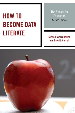 Cover image for the book How to Become Data Literate: The Basics for Educators, Second Edition