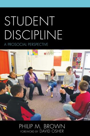 Cover image for the book Student Discipline: A Prosocial Perspective