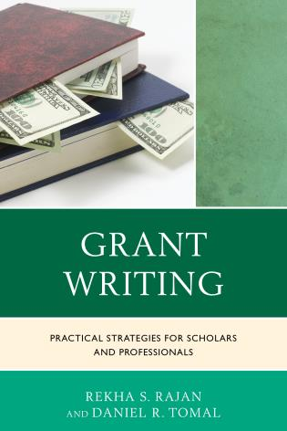 Cover image for the book Grant Writing: Practical Strategies for Scholars and Professionals
