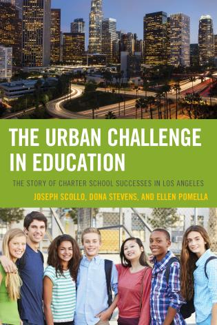 Cover image for the book The Urban Challenge in Education: The Story of Charter School Successes in Los Angeles